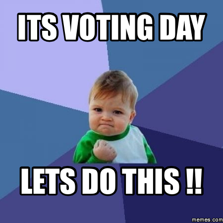 its-voting-day-lets-do-this-meme