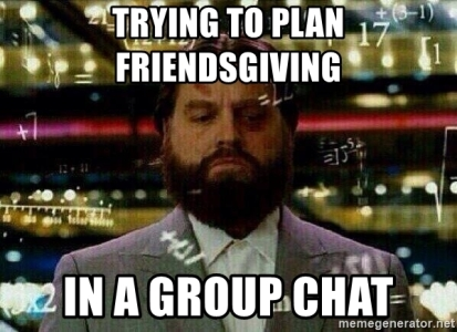 trying-to-plan-friendsgiving-in-a-group-chat